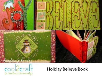 How to Make a Christmas Believe Book by Candace Jedrowicz