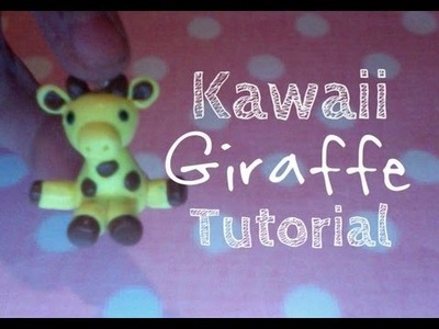 Polymer Clay Kawaii Giraffe Tutorial ◕‿◕