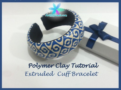 Polymer Clay Tutorial - Extruded Cuff Bracelet - Lesson #22