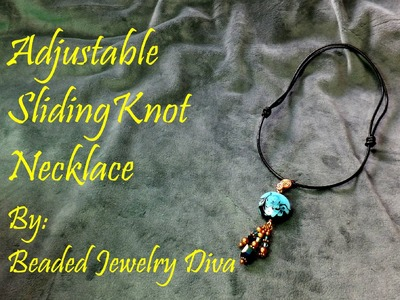 Sliding Knot Tutorial - How to Make a Sliding Knot Adjustable Necklace