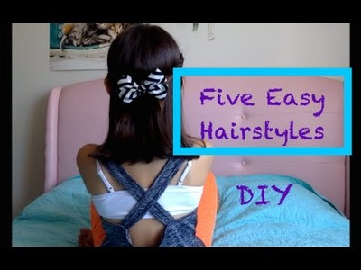 DIY Five Simple Easy Everyday Hairstyles for Girls Tutorial