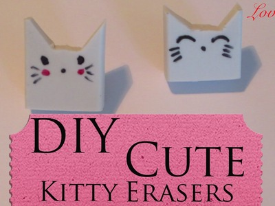 DIY - How To Make Cute Kitty Erasers (Easy Tutorial)