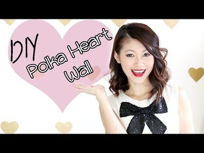 DIY: Polka Heart Accent Wall
