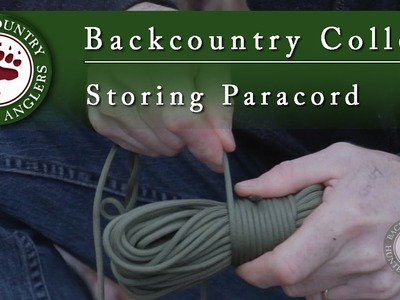 How to store paracord - Backcountry College