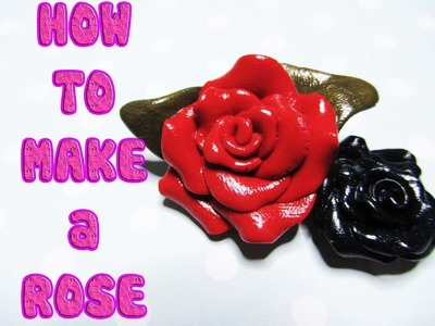 Rosa In Polymer Clay - How to make a polymer clay Rose
