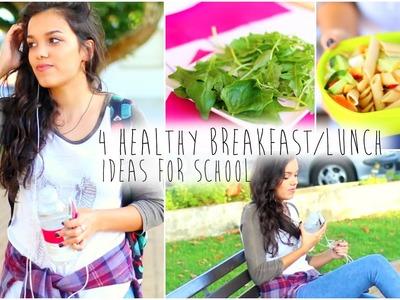 Back to School: 4 Healthy Breakfast.Lunch Ideas !