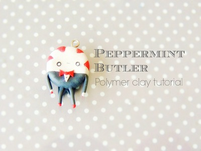 Peppermint Butler: Adventure Time Polymer Clay Tutorial