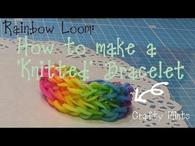 Rainbow Loom Kitted bracelet tutorial-Original