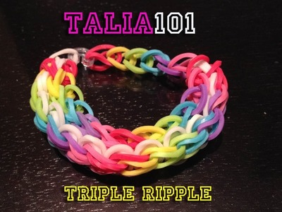 Rainbow Loom - Triple Ripple pattern
