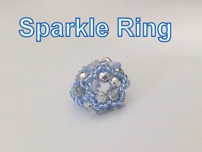 Sparkle Ring Tutorial-Beginners