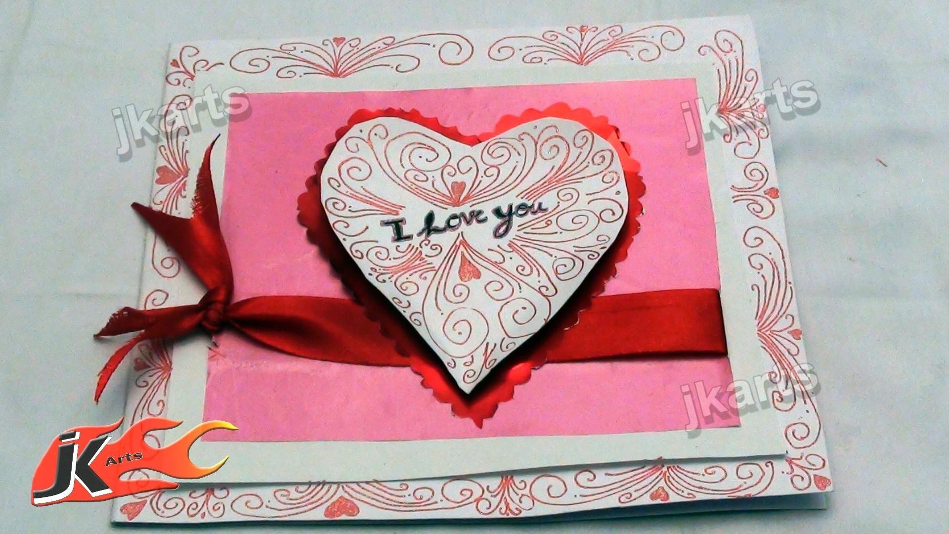 "DIY How to make ""I Love you"" Greeting card  - JK Arts 153"