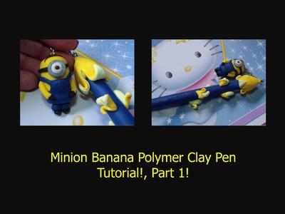Minion Banana Polymer Clay Pen Tutorial, Part 1! (The Pen Base)