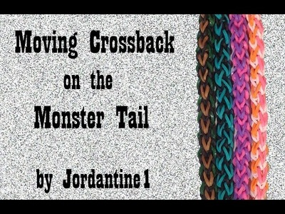 Moving Crossback Bracelet on the Monster Tail - Rainbow Loom