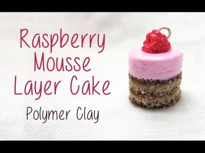 Polymer Clay Raspberry Mousse Layer Cake