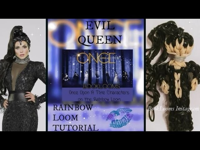 Rainbow Loom Evil Queen Regina How To.Tutorial Once Upon A Time