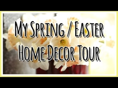 Spring. Easter Home Decor Tour - 2014