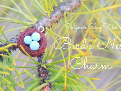 Bird's Nest: Polymer Clay Tutorial