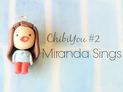 ChibiYou #2 Miranda Sings ♥ Polymer clay tutorial