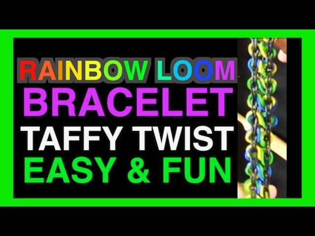 How to Make a Rainbow Loom Bracelet TAFFY TWIST EASY INSTRUCTIONS