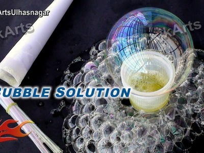 HOW TO: Make  Easy Homemade Bubble Solutions- JK Arts 514