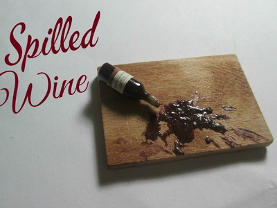 Polymer Clay Spilled Wine Tutorial (Miniature Mondays)