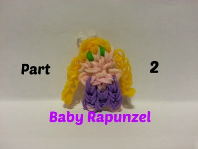 Rainbow Loom - Baby Rapunzel Part 2