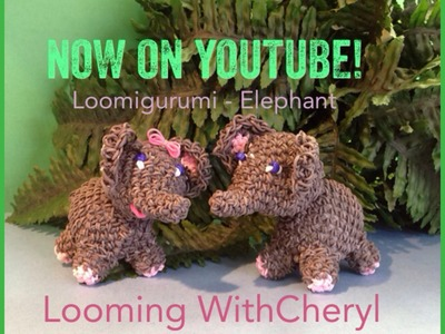 Rainbow Loom Elephant - Loomigurumi - Looming WithCheryl