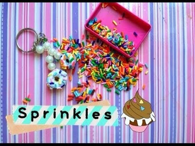 ❤Sprinkles of polymer clay. saves time. Ahorra tiempo en hacer sprinkles.❤