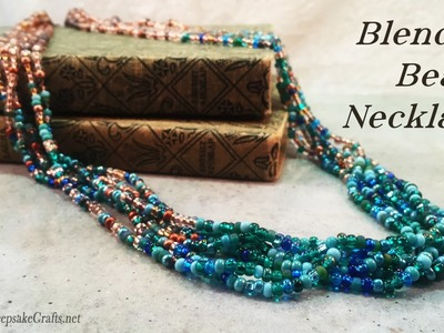 Blended Colors Bead Necklace Tutorial