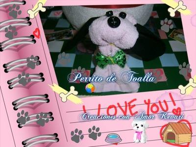 Como hacer un Perrito con Toallas。・:*:・゚☆.How to make a Puppy towel