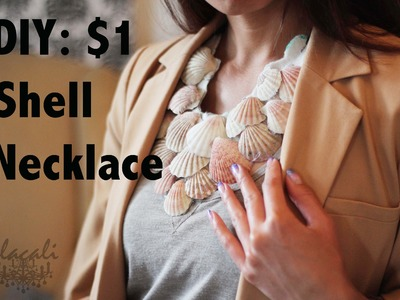 DIY: $1 Shell Necklace