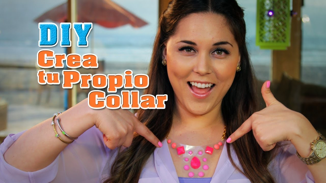 DIY: Cómo crear tu propio collar. How to make a Faux Gem Necklace - Fun DIY's con Karla