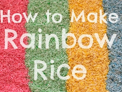 How to Make Rainbow Rice (Sensory Activity) ● PINtober #1