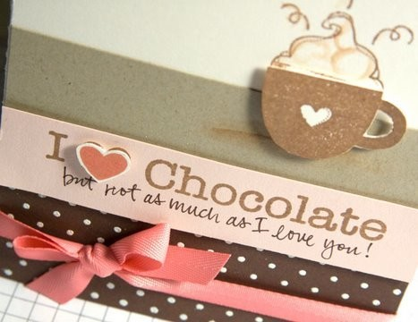 I {heart} Chocolate - Make a Card Monday #50