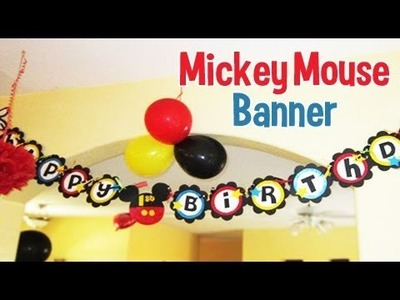 Mickey Mouse Birthday Banner Tutorial