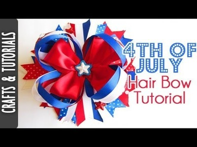 4th of July Hair Bow tutorial