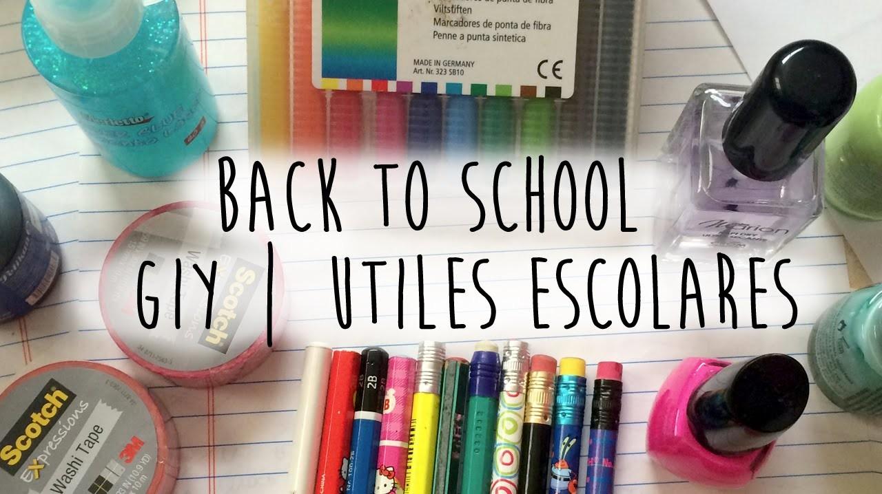 Back To School: COMO PERSONALIZAR TUS UTILES? | DIY: SCHOOL SUPPLIES