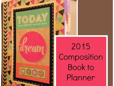 Composition Book to Planner Part Three of Three