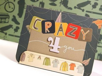 Crazy 4 You - Make a Card Monday #88