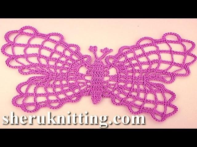 Crochet Summer  Butterfly Tutorial 18 Part 2 of 2