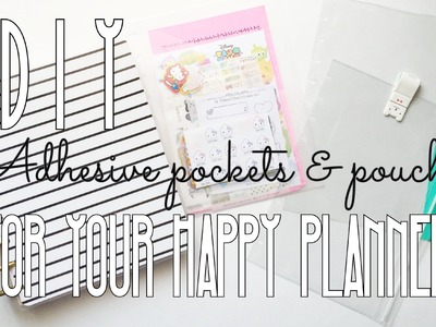 DIY Adhesive Pockets & Pouches for Your Happy Planner