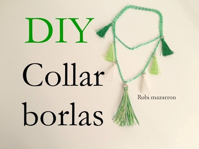 Diy. Collar de borlas facil. Easy necklace