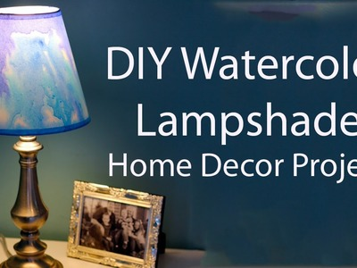 DIY Watercolor Lampshade - Simple Home Decor Project