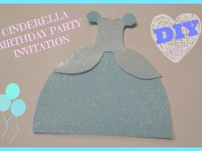 Cinderella Dress Birthday Invitiation | Tutorial
