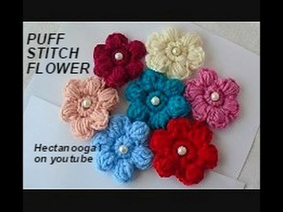 CROCHET: HOW TO CROCHET A PUFF STITCH FLOWER