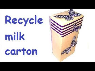 DIY Milk carton GIFT Box - Recycle