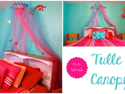 No Sew Tulle Canopy