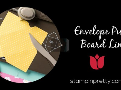 Stampin' Up! Tutorial:  Create a Liner with the Envelope Punch Board