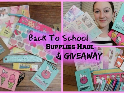 Back To School Supplies Haul 2014 + GIVEAWAY
