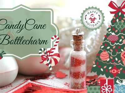 ❄☃ Candy Cane Bottle charm Tutorial ☃❄